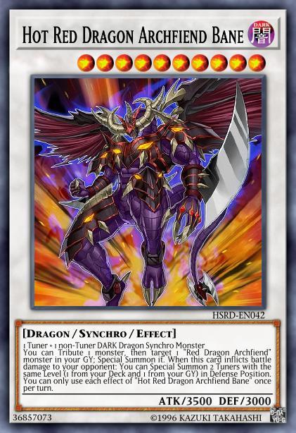 Hot Red Dragon Archfiend Bane