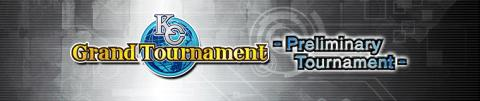 KC GT Preliminary Tournament 1st Stage