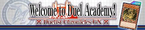 Duelist Chronicles GX: Welcome to Duel Academy!